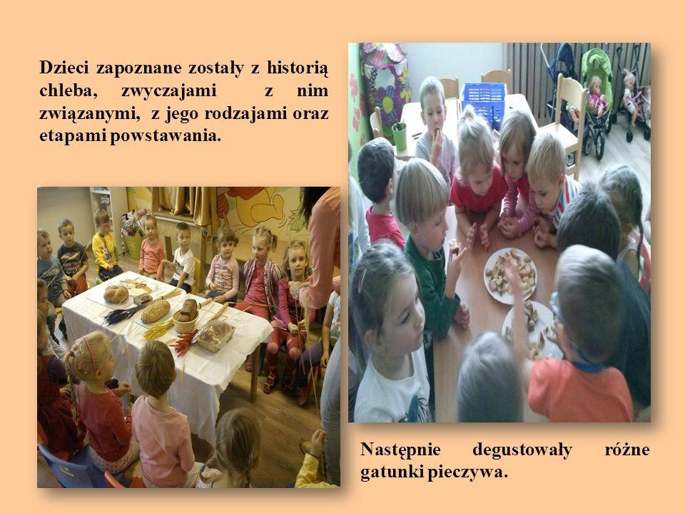 Dzieci zapoznane zostały z historią chleba, zwyczajami z nim związanymi, z jego rodzajami oraz etapami powstawania. Następnie degustowały różne gatunk