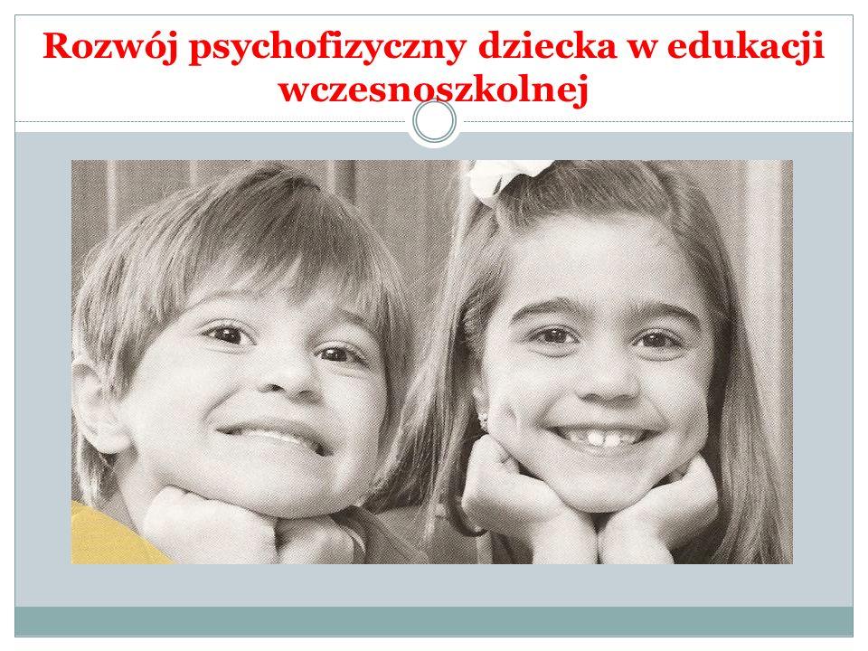 Rozwój psychofizyczny dziecka w edukacji wczesnoszkolnej