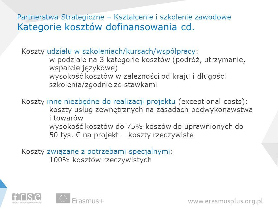 Koszty udziału w szkoleniach/kursach/współpracy: w podziale na 3 kategorie kosztów (podróż, utrzymanie, wsparcie językowe) wysokość kosztów w zależnoś