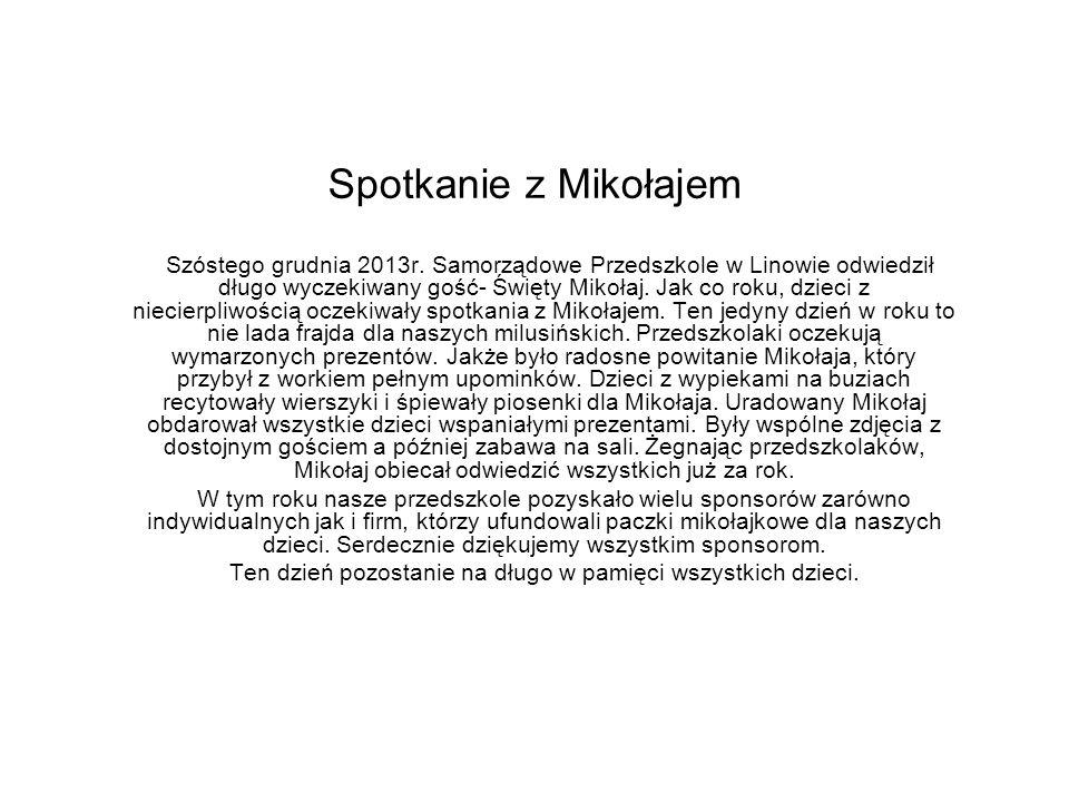 Spotkanie z Mikołajem Szóstego grudnia 2013r.