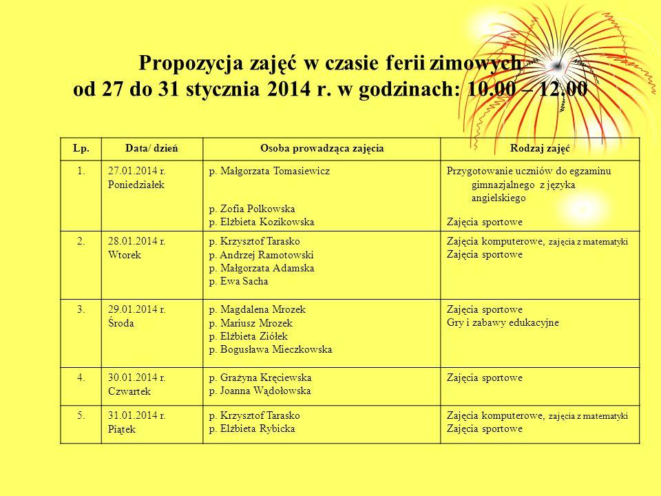 Propozycja zajęć w czasie ferii zimowych od 27 do 31 stycznia 2014 r.