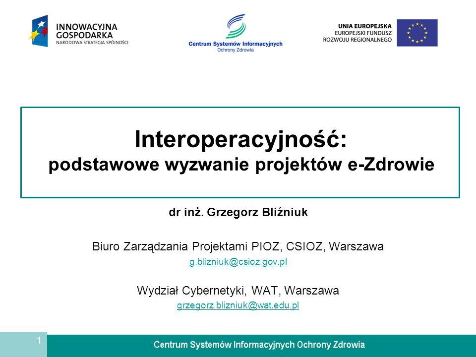 2 Plan wystąpienia 1.Interpretacja pojęcia usługi e-zdrowia 2.Określenie pojęcia interoperacyjność 3.SIOZ w infrastrukturze informacyjnej państwa 4.Formalne warunki interoperacyjności 5.Kontekst architektury SIOZ i projektu P1 6.