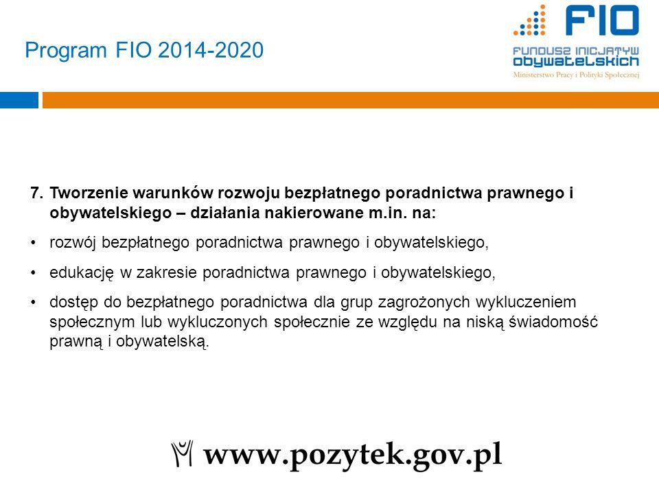 7. Tworzenie warunków rozwoju bezpłatnego poradnictwa prawnego i obywatelskiego – działania nakierowane m.in. na: rozwój bezpłatnego poradnictwa prawn