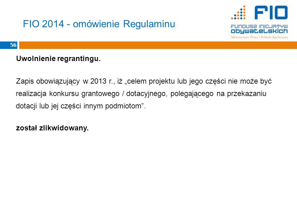 Uwolnienie regrantingu. Zapis obowiązujący w 2013 r., iż celem projektu lub jego części nie może być realizacja konkursu grantowego / dotacyjnego, pol