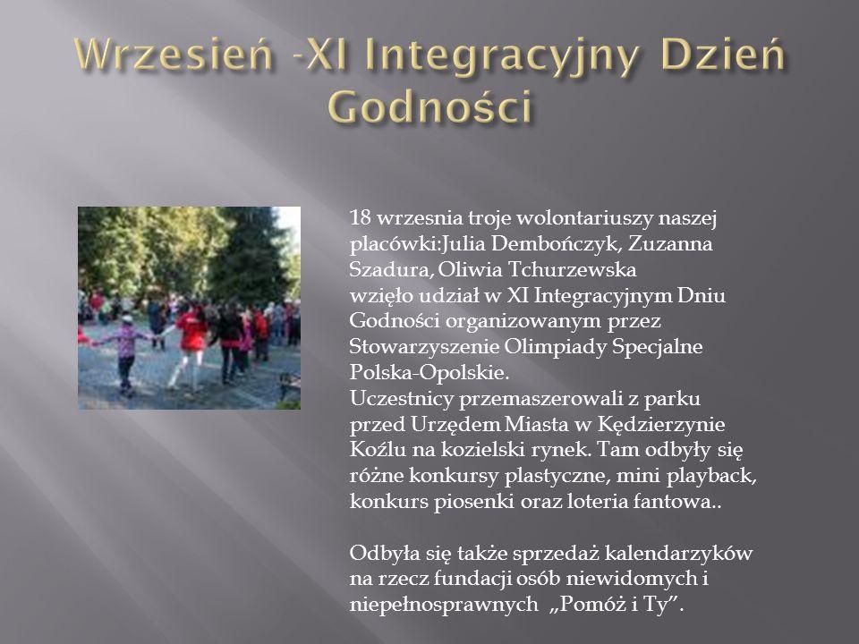 18 wrzesnia troje wolontariuszy naszej placówki:Julia Dembończyk, Zuzanna Szadura, Oliwia Tchurzewska wzięło udział w XI Integracyjnym Dniu Godności o