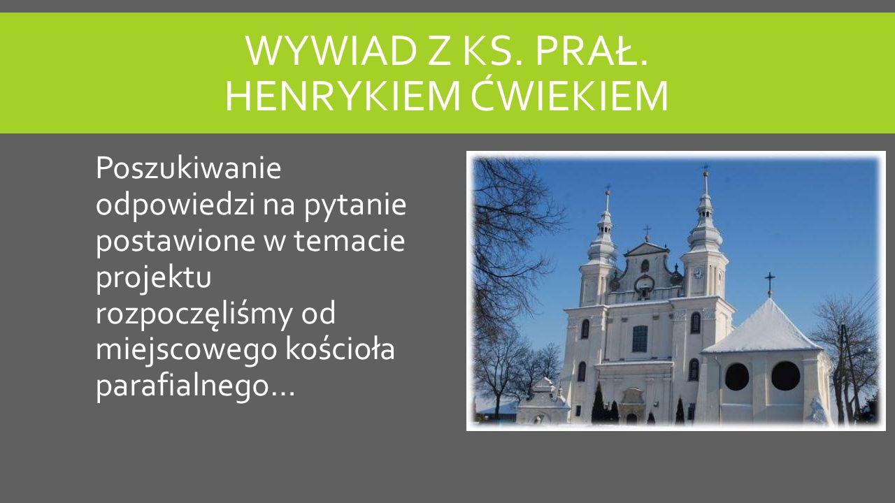 WYWIAD Z KS.PRAŁ.