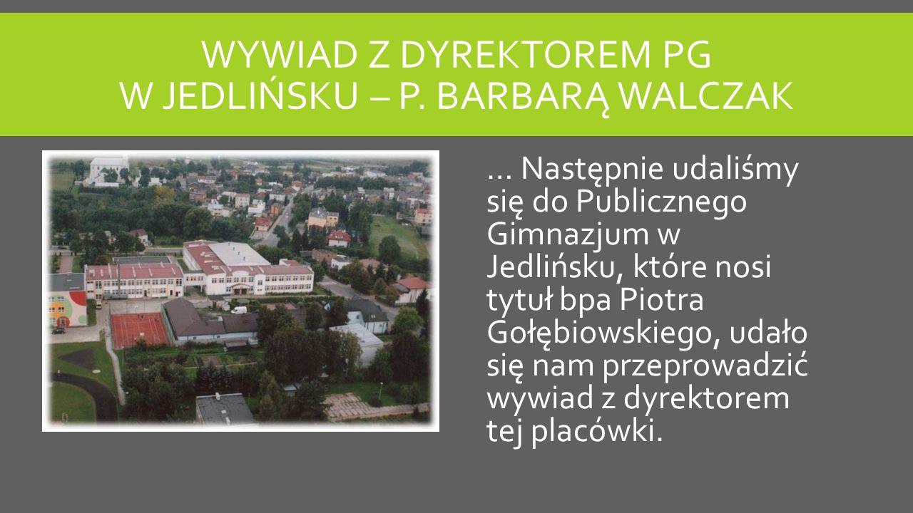 WYWIAD Z DYREKTOREM PG W JEDLIŃSKU – P.