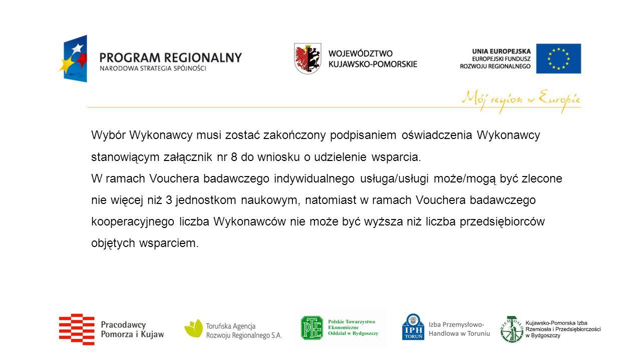 Wybór Wykonawcy musi zostać zakończony podpisaniem oświadczenia Wykonawcy stanowiącym załącznik nr 8 do wniosku o udzielenie wsparcia. W ramach Vouche