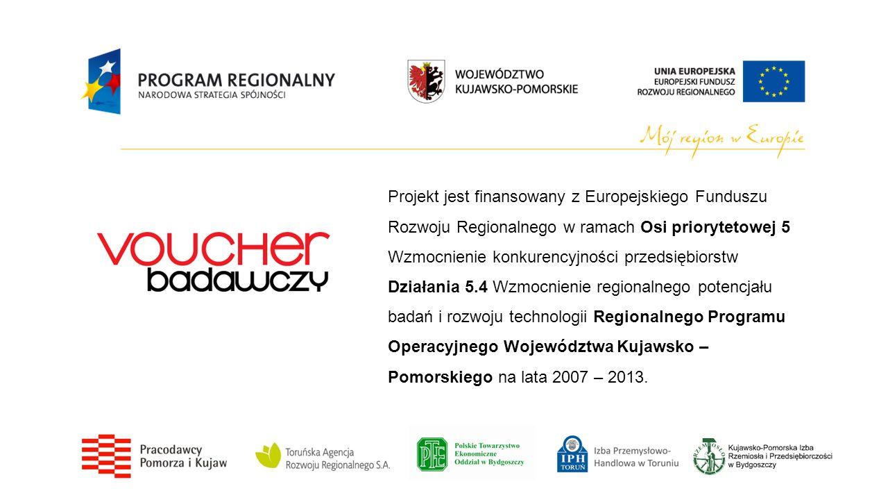 Idea Projektu Voucher badawczy Projekt nawiązuje do realizowanego przez Pracodawców Pomorza i Kujaw Związek Pracodawców (poprzednio: Kujawsko-Pomorski Związek Pracodawców i Przedsiębiorców) w latach 2010-2013 Programu pilotażowego w województwie kujawsko- pomorskim Voucher badawczy.