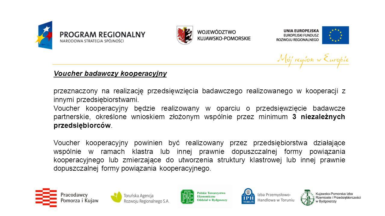 Voucher badawczy kooperacyjny przeznaczony na realizację przedsięwzięcia badawczego realizowanego w kooperacji z innymi przedsiębiorstwami. Voucher ko