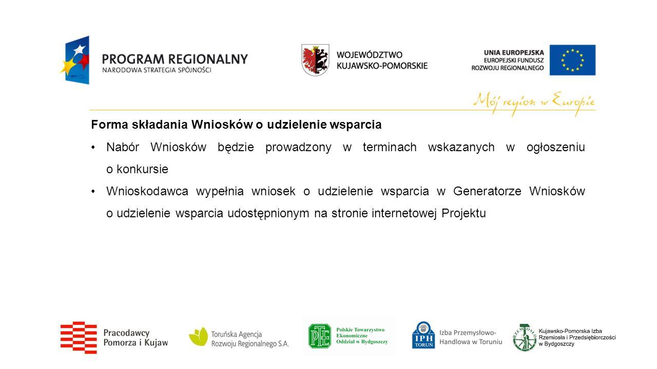 Forma składania Wniosków o udzielenie wsparcia Nabór Wniosków będzie prowadzony w terminach wskazanych w ogłoszeniu o konkursie Wnioskodawca wypełnia
