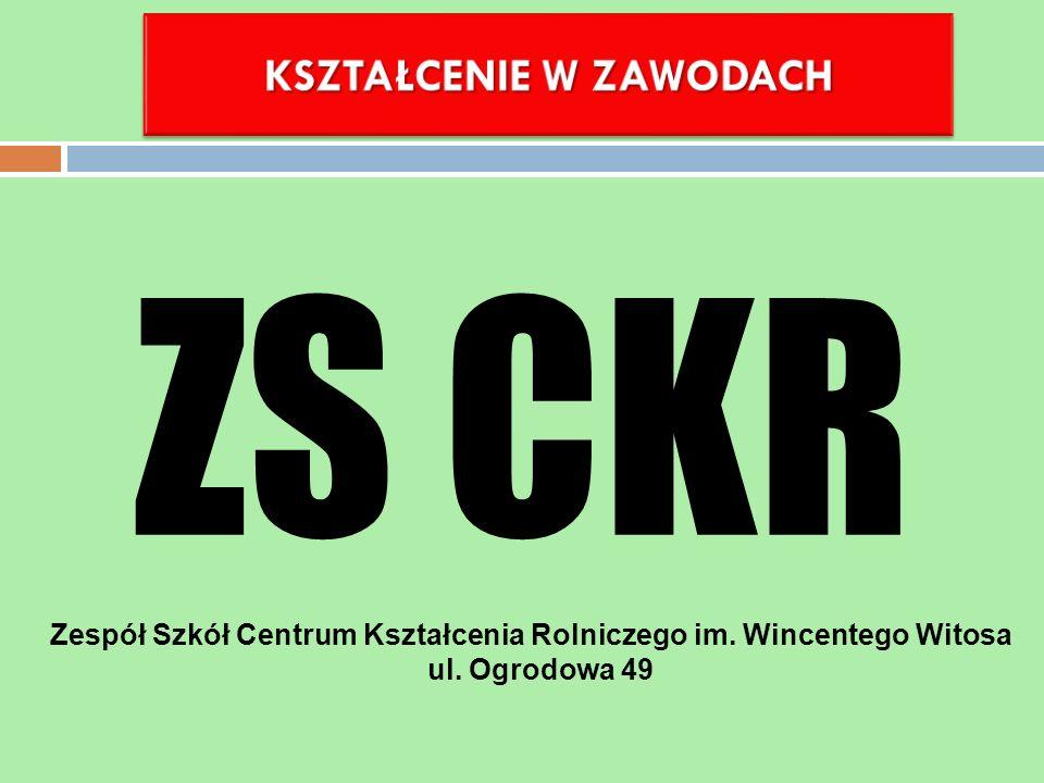 Zespół Szkół Centrum Kształcenia Rolniczego im. Wincentego Witosa ul. Ogrodowa 49