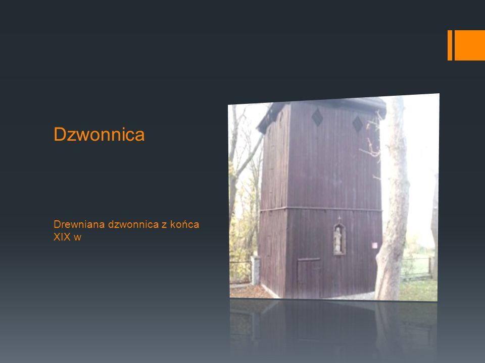 Dzwonnica Drewniana dzwonnica z końca XIX w