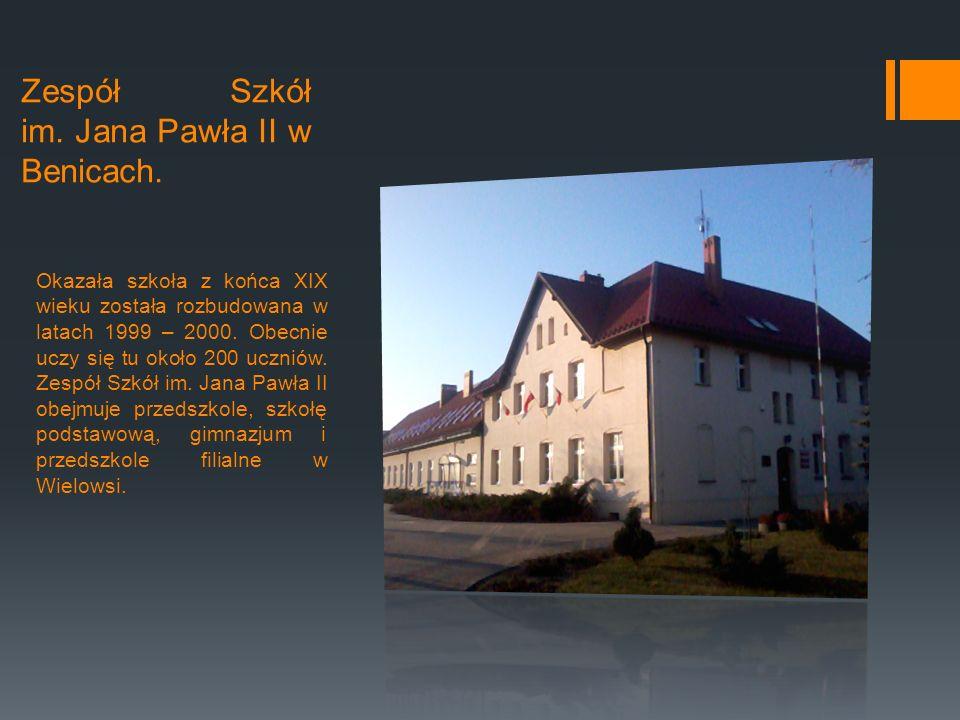 Zespół Szkół im.Jana Pawła II w Benicach.
