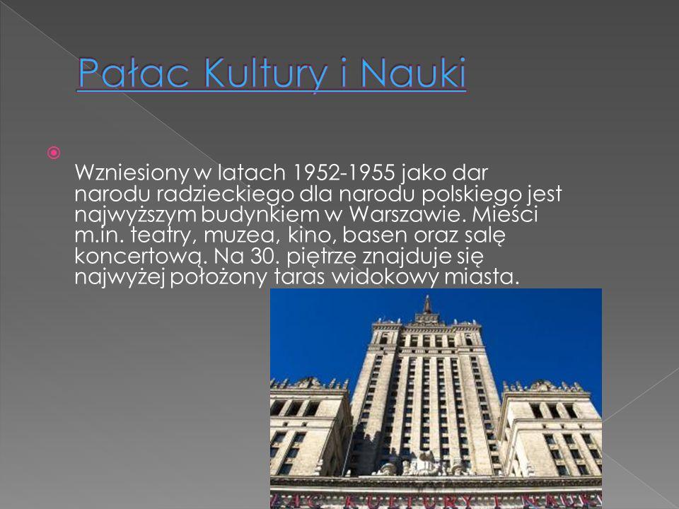 Wzniesiony w latach 1952-1955 jako dar narodu radzieckiego dla narodu polskiego jest najwyższym budynkiem w Warszawie. Mieści m.in. teatry, muzea, kin