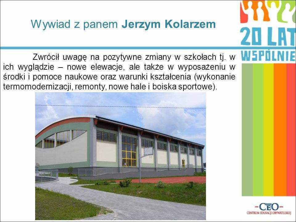 Zwrócił uwagę na pozytywne zmiany w szkołach tj. w ich wyglądzie – nowe elewacje, ale także w wyposażeniu w środki i pomoce naukowe oraz warunki kszta
