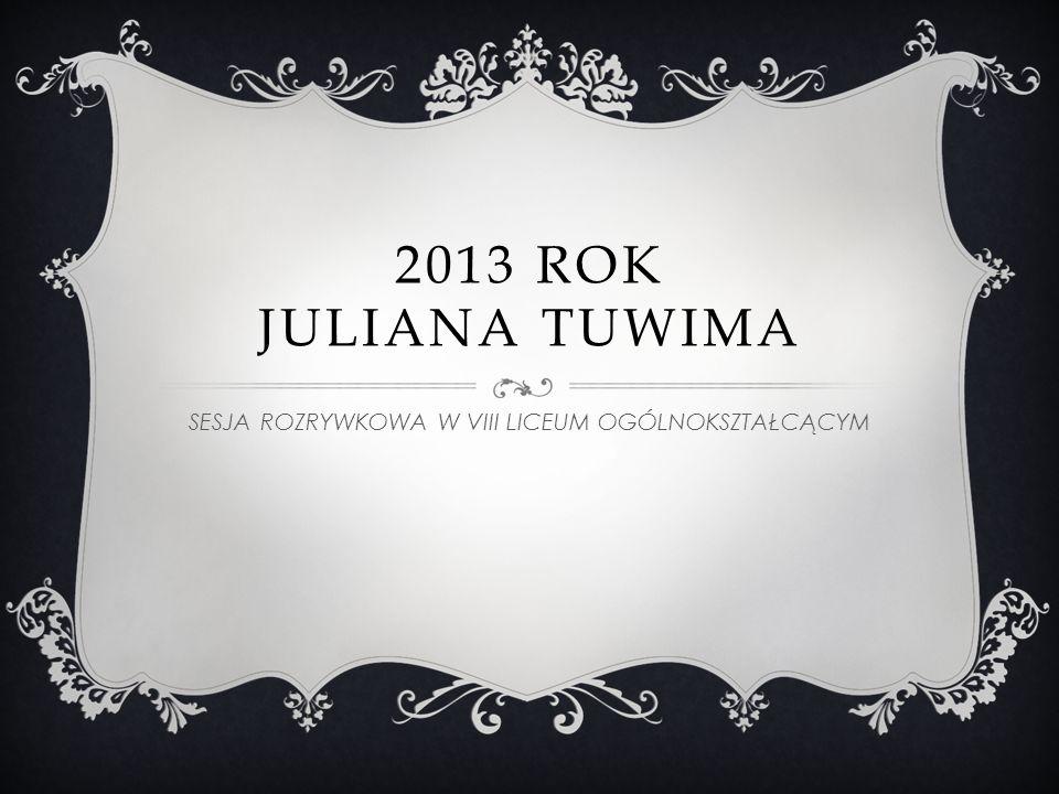JULIAN TUWIM 1894 - 1953