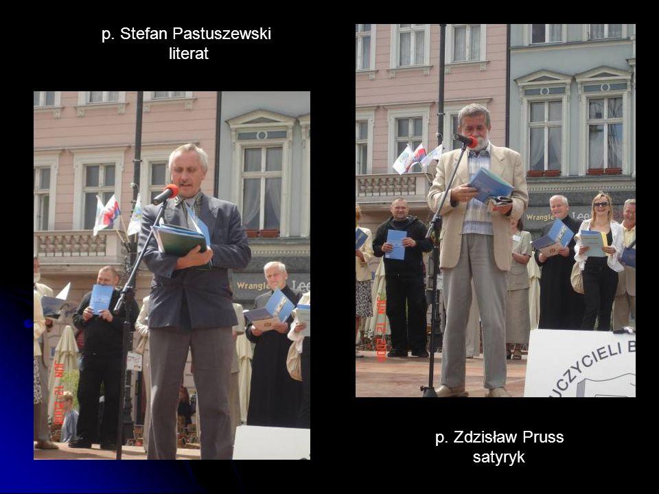 p. Zdzisław Pruss satyryk p. Stefan Pastuszewski literat