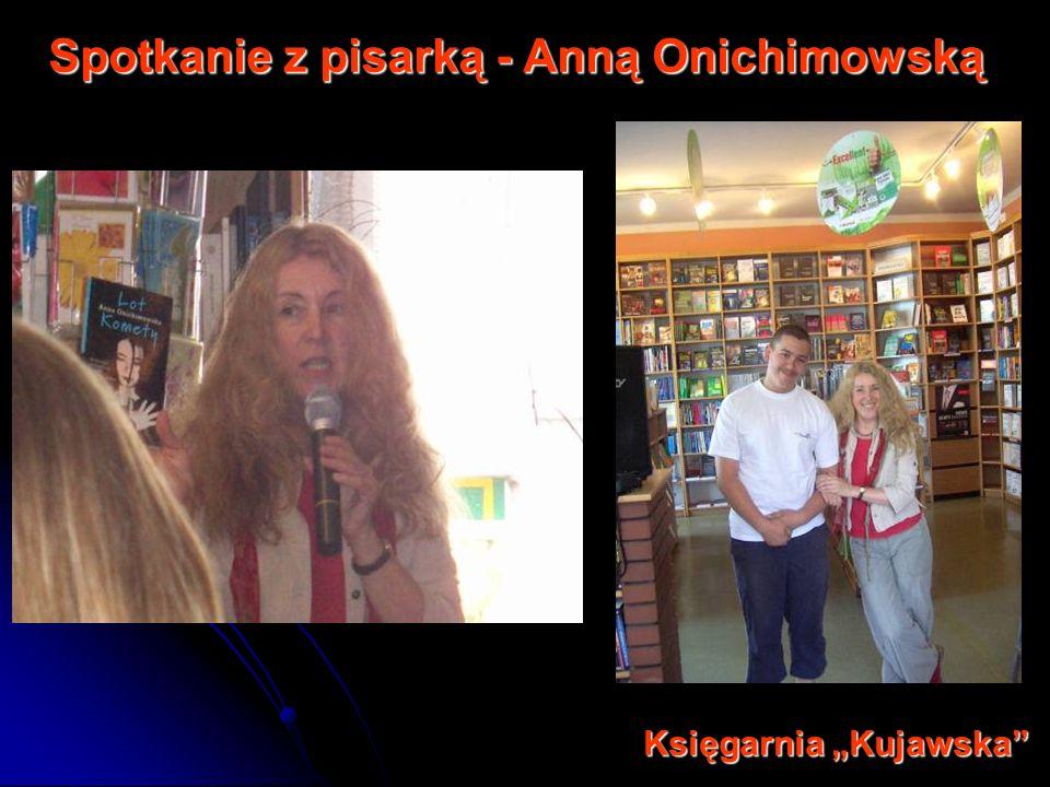 Spotkanie z pisarką - Anną Onichimowską Księgarnia Kujawska