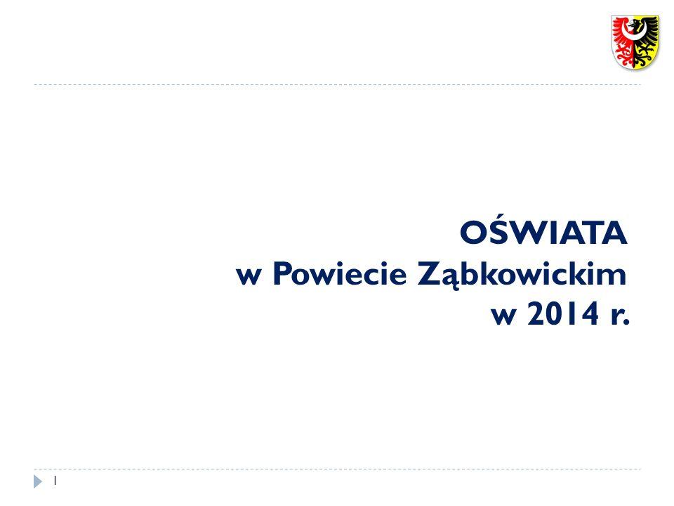 OŚWIATA w Powiecie Ząbkowickim w 2014 r. 1
