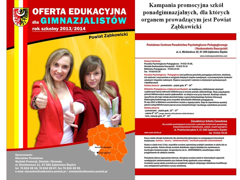 7 Kampania promocyjna szkół ponadgimnazjalnych, dla których organem prowadzącym jest Powiat Ząbkowicki