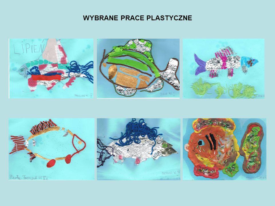 WYBRANE PRACE PLASTYCZNE