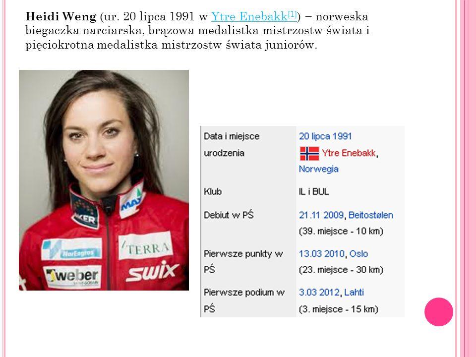 Heidi Weng (ur. 20 lipca 1991 w Ytre Enebakk [1] ) norweska biegaczka narciarska, brązowa medalistka mistrzostw świata i pięciokrotna medalistka mistr