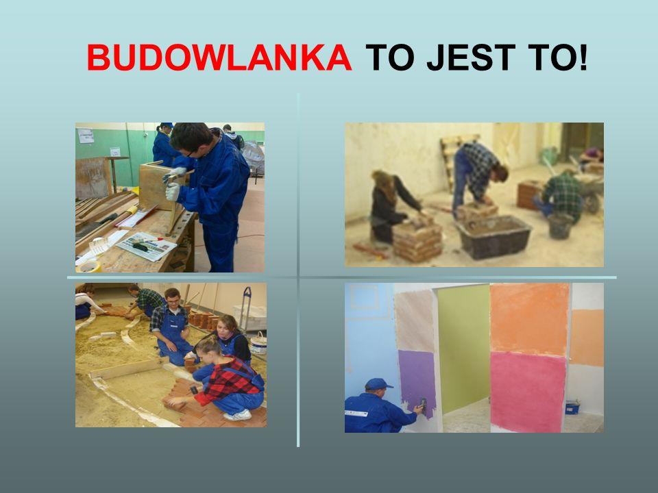 BUDOWLANKA TO JEST TO!
