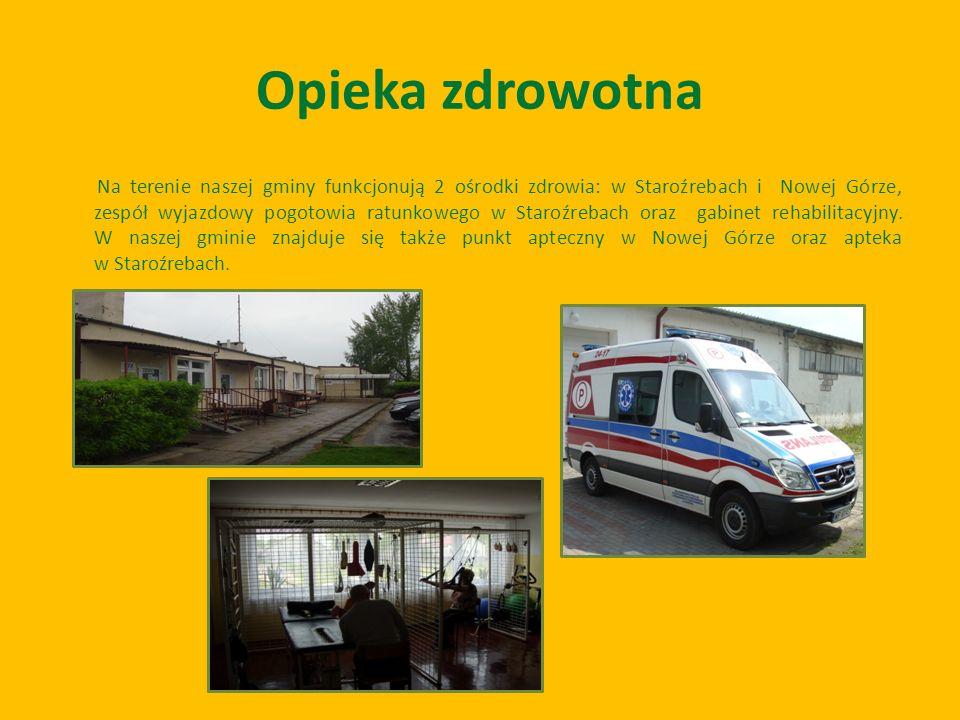 Opieka zdrowotna Na terenie naszej gminy funkcjonują 2 ośrodki zdrowia: w Staroźrebach i Nowej Górze, zespół wyjazdowy pogotowia ratunkowego w Staroźr