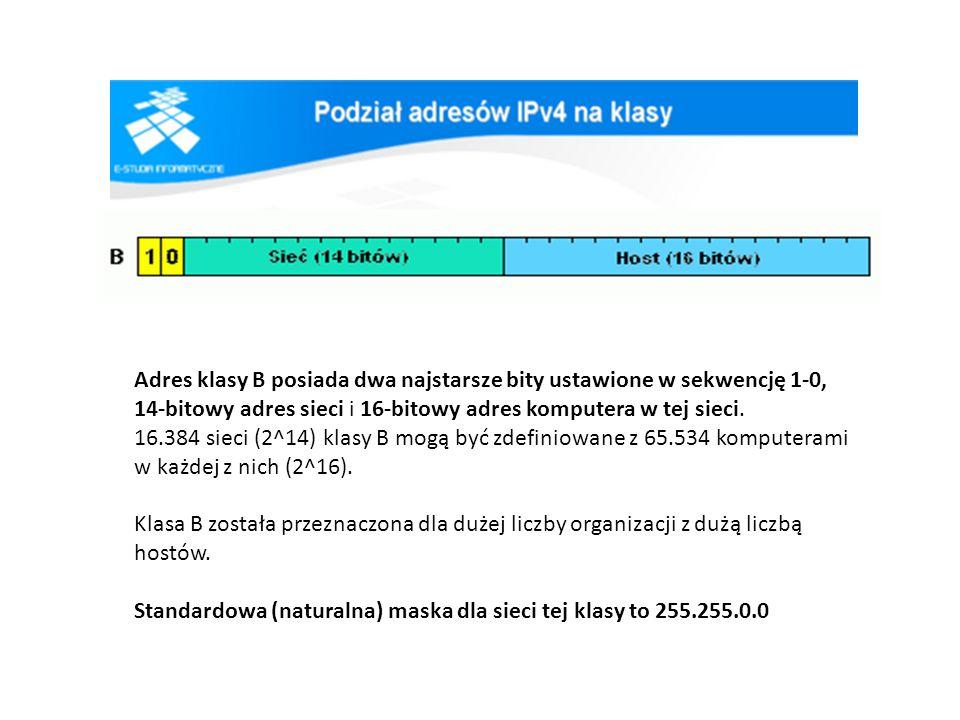 Adres klasy B posiada dwa najstarsze bity ustawione w sekwencję 1-0, 14-bitowy adres sieci i 16-bitowy adres komputera w tej sieci. 16.384 sieci (2^14