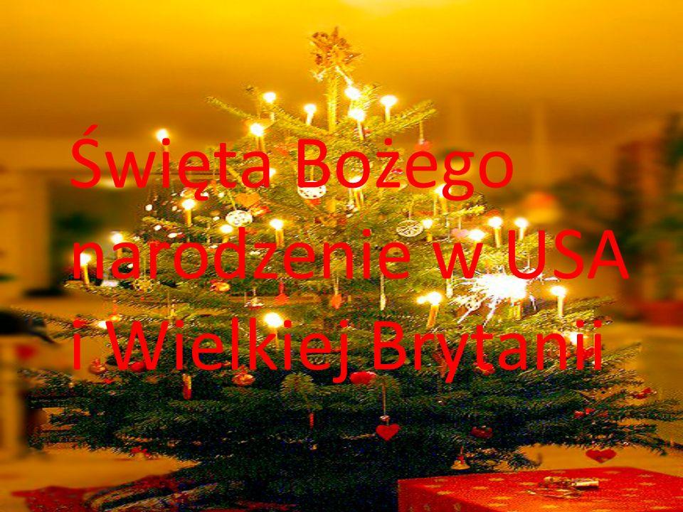 Święta Bożego narodzenie w USA i Wielkiej Brytanii