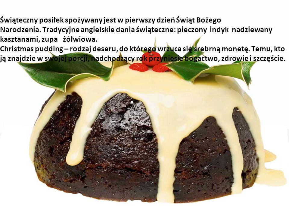 Świąteczny posiłek spożywany jest w pierwszy dzień Świąt Bożego Narodzenia. Tradycyjne angielskie dania świąteczne: pieczony indyk nadziewany kasztana