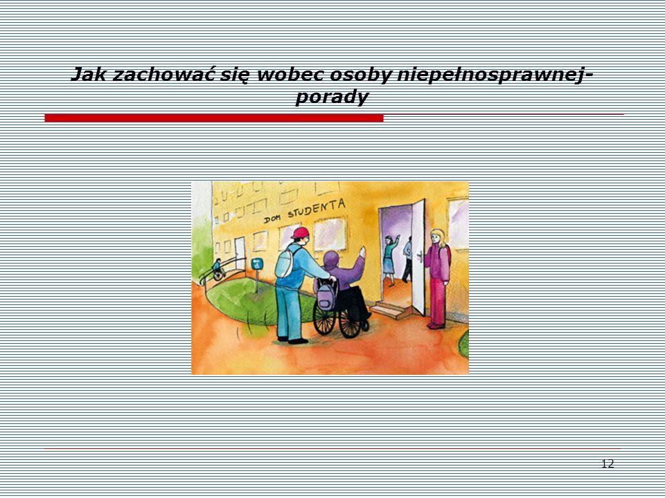 12 Jak zachować się wobec osoby niepełnosprawnej- porady