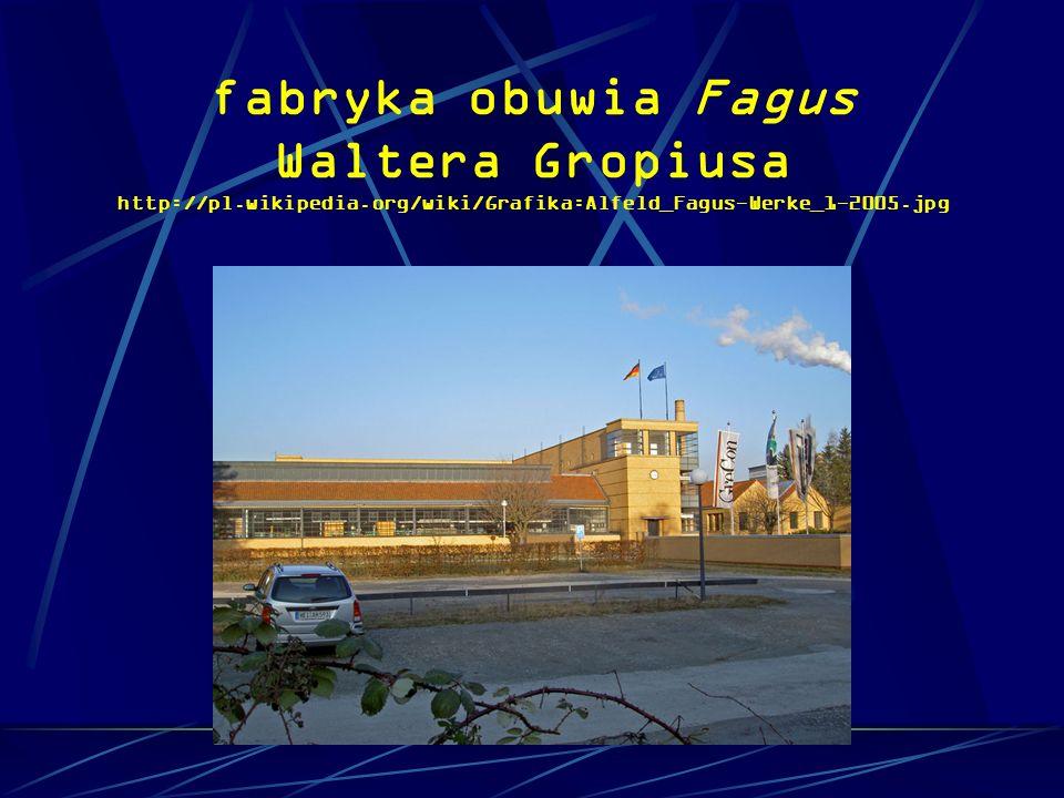 fabryka obuwia Fagus Waltera Gropiusa http://pl.wikipedia.org/wiki/Grafika:Alfeld_Fagus-Werke_1-2005.jpg