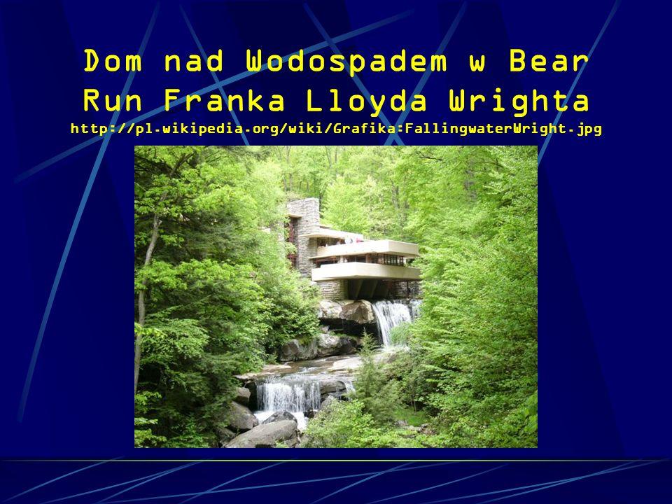 Dom nad Wodospadem w Bear Run Franka Lloyda Wrighta http://pl.wikipedia.org/wiki/Grafika:FallingwaterWright.jpg