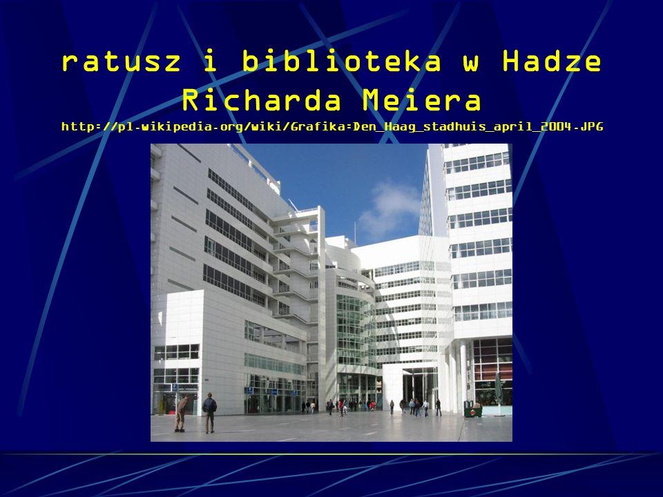 ratusz i biblioteka w Hadze Richarda Meiera http://pl.wikipedia.org/wiki/Grafika:Den_Haag_stadhuis_april_2004.JPG
