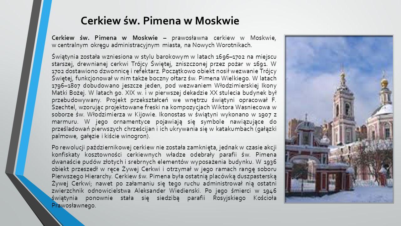 Cerkiew św.Pimena w Moskwie Cerkiew św.