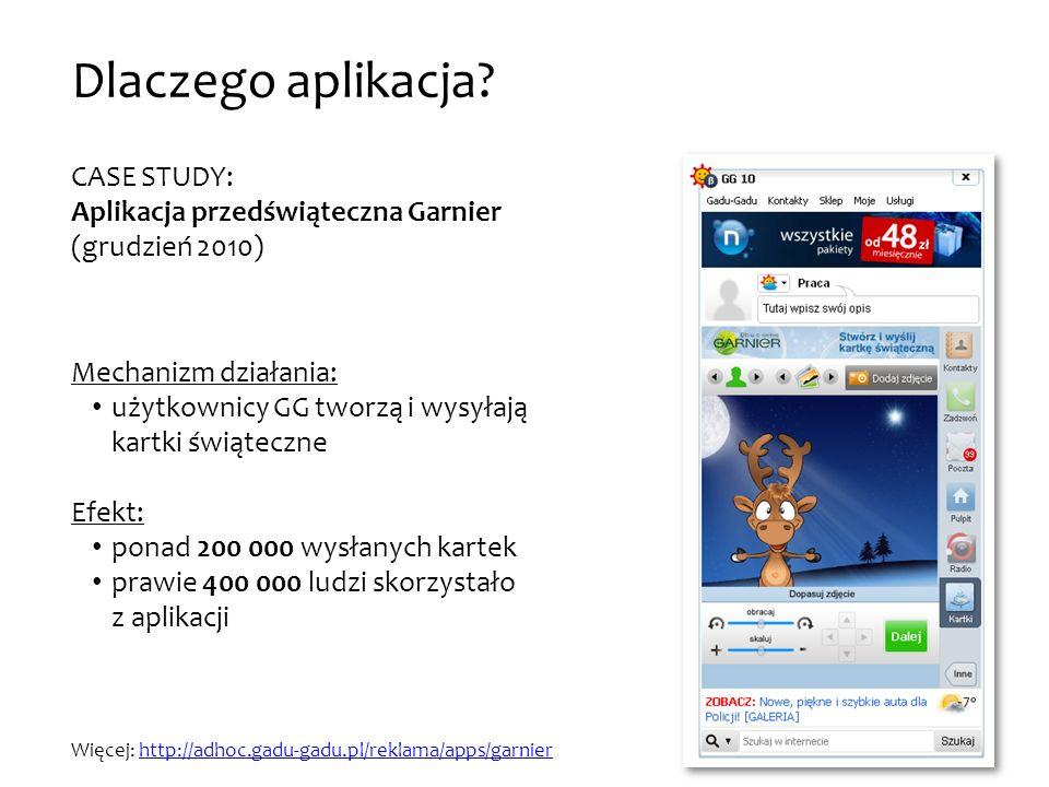 CASE STUDY: Aplikacja przedświąteczna Garnier (grudzień 2010) Więcej: http://adhoc.gadu-gadu.pl/reklama/apps/garnierhttp://adhoc.gadu-gadu.pl/reklama/