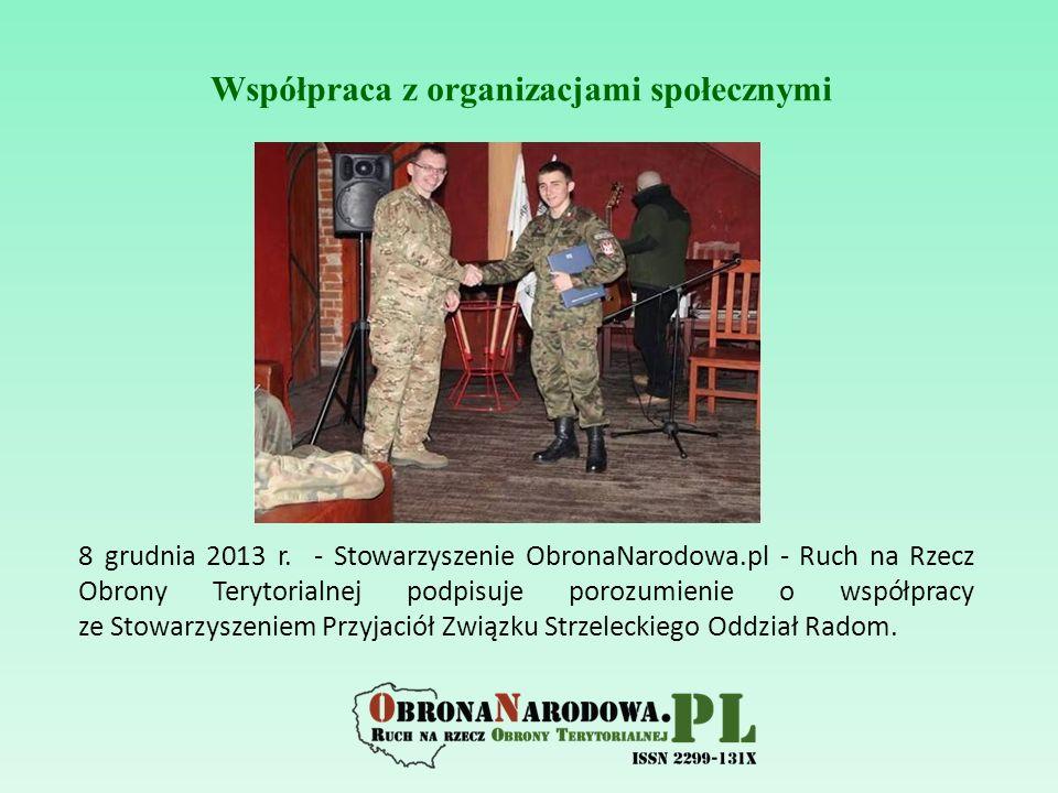 8 grudnia 2013 r. - Stowarzyszenie ObronaNarodowa.pl - Ruch na Rzecz Obrony Terytorialnej podpisuje porozumienie o współpracy ze Stowarzyszeniem Przyj