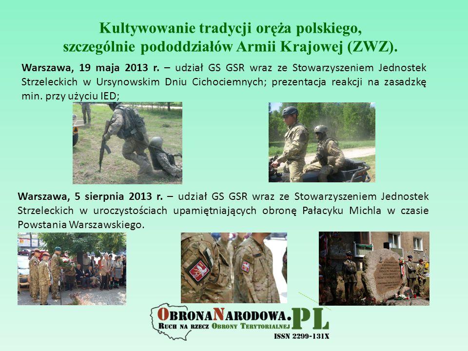 Warszawa, 19 maja 2013 r. – udział GS GSR wraz ze Stowarzyszeniem Jednostek Strzeleckich w Ursynowskim Dniu Cichociemnych; prezentacja reakcji na zasa