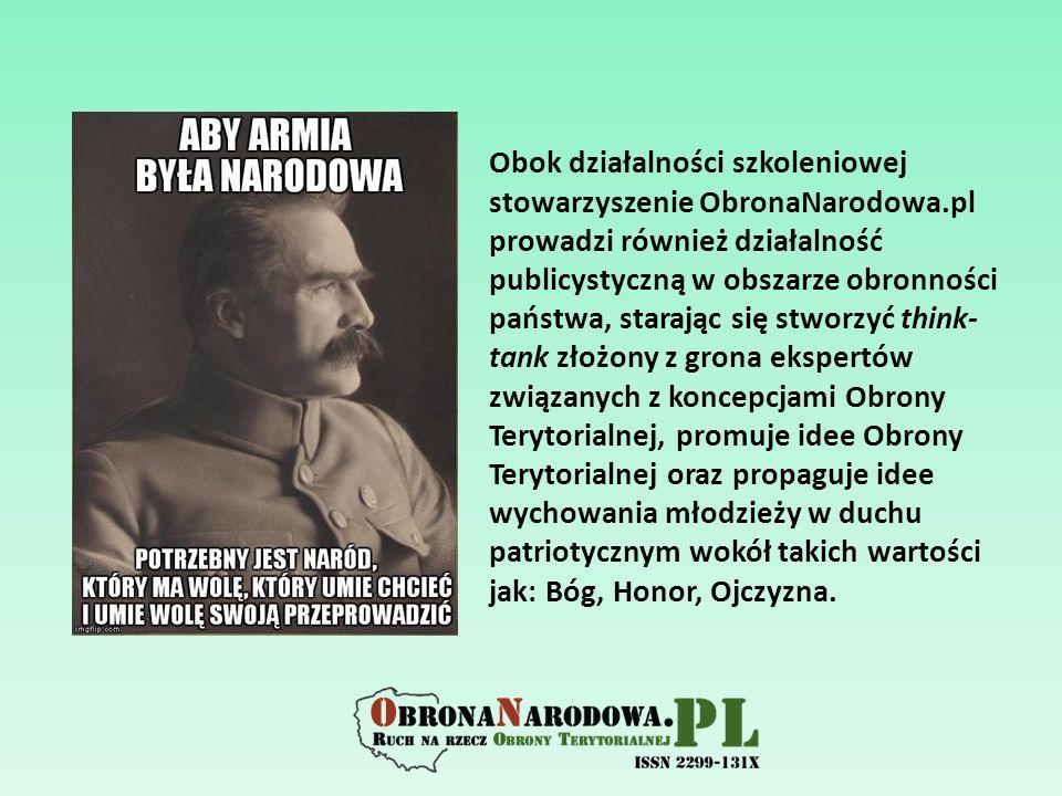 Obok działalności szkoleniowej stowarzyszenie ObronaNarodowa.pl prowadzi również działalność publicystyczną w obszarze obronności państwa, starając si