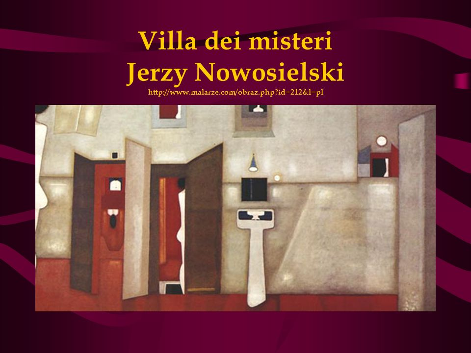 Villa dei misteri Jerzy Nowosielski http://www.malarze.com/obraz.php?id=212&l=pl