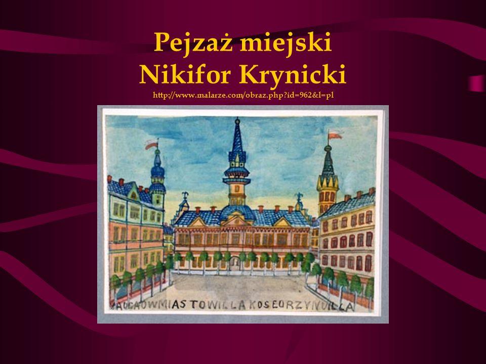 Pejzaż miejski Nikifor Krynicki http://www.malarze.com/obraz.php?id=962&l=pl
