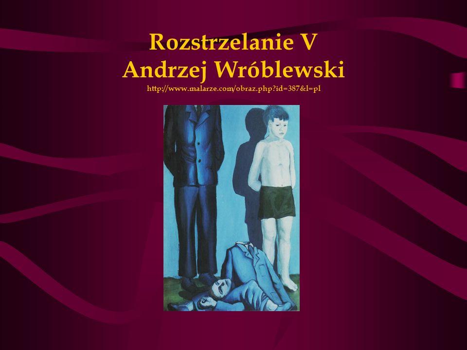 Rozstrzelanie V Andrzej Wróblewski http://www.malarze.com/obraz.php?id=387&l=pl