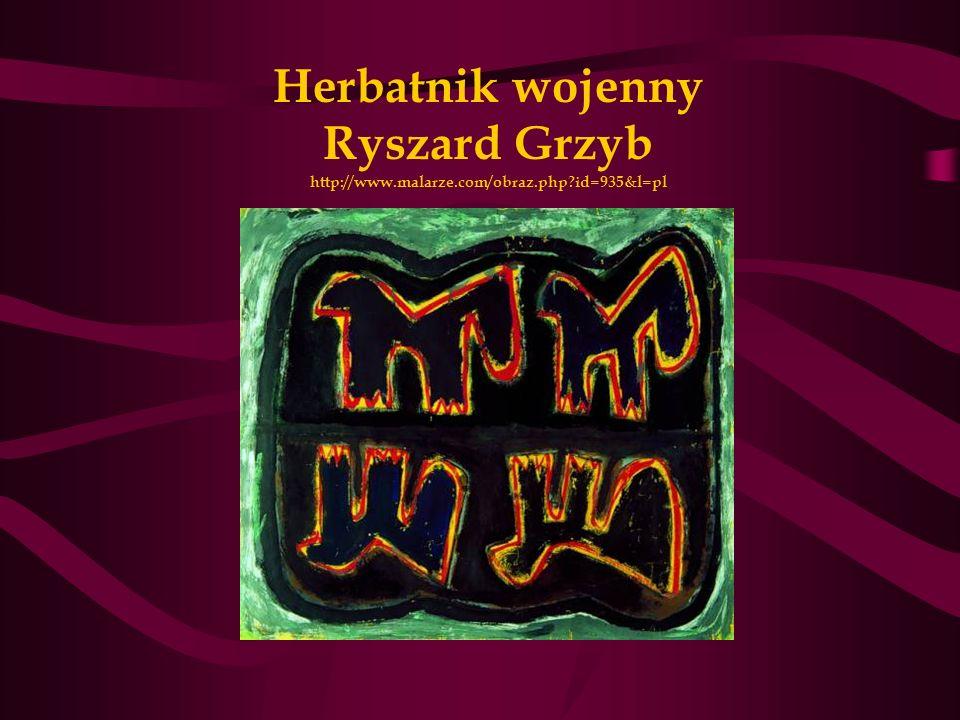 Herbatnik wojenny Ryszard Grzyb http://www.malarze.com/obraz.php?id=935&l=pl