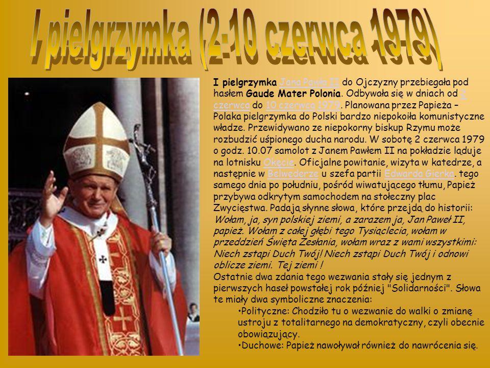 Jan Paweł II w parlamencie RP w 1999 I pielgrzymka (2–10 czerwca 1979)I pielgrzymka210 czerwca 1979 II pielgrzymka (16–23 czerwca 1983)II pielgrzymka1