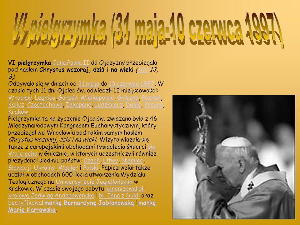IV Podróż Apostolska Jana Pawła II do Polski pod hasłem Bogu dziękujcie, ducha nie gaście, odbywała się w dwóch etapach: w dniach 1-9. czerwca. Wówcza