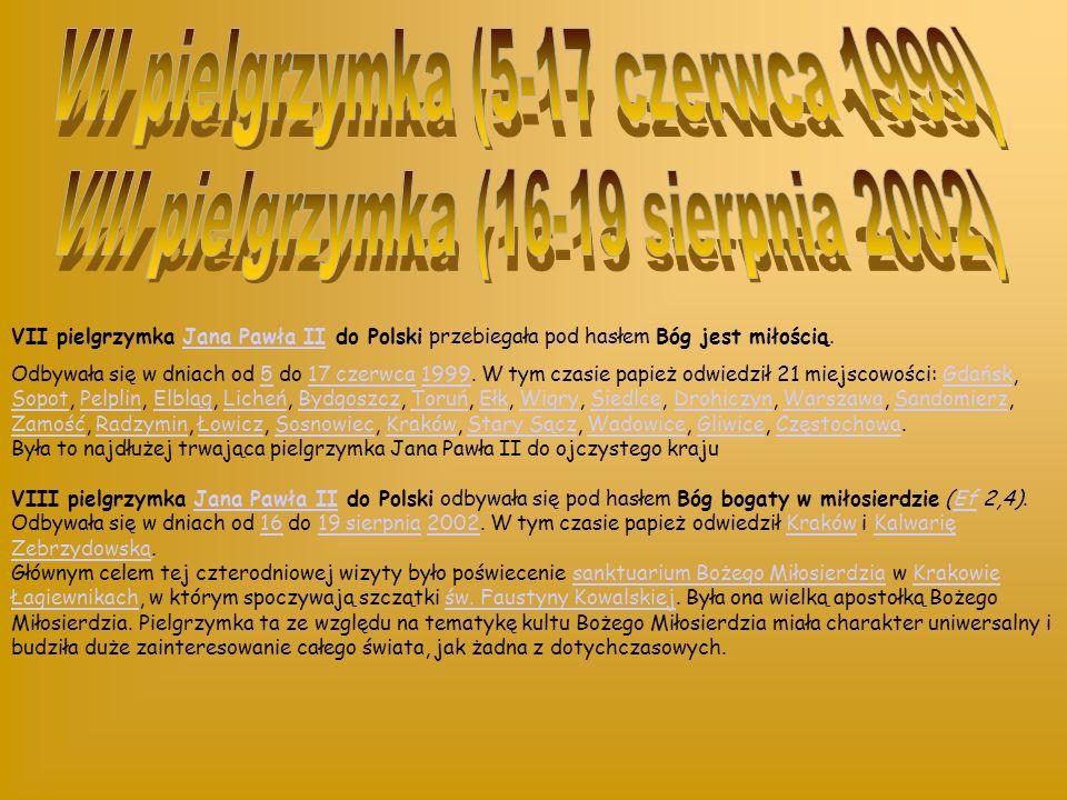 VI pielgrzymka Jana Pawła II do Ojczyzny przebiegała pod hasłem Chrystus wczoraj, dziś i na wieki (Hbr 13, 8).Jana Pawła IIHbr Odbywała się w dniach o
