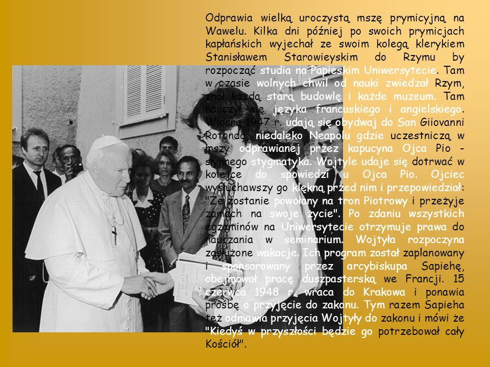 Odprawia wielką uroczystą mszę prymicyjną na Wawelu.
