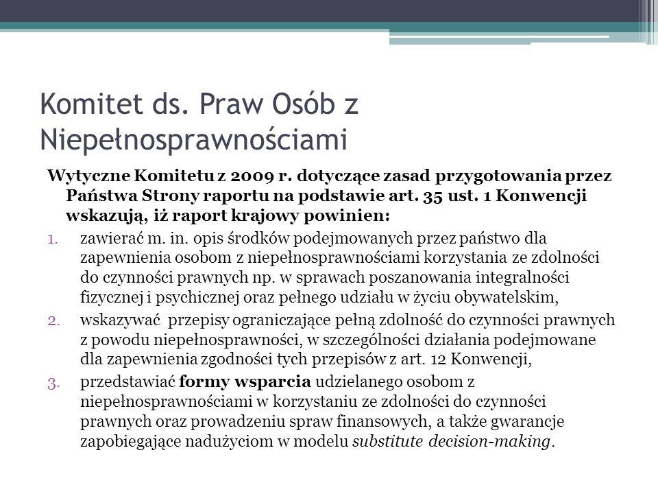 Komitet ds. Praw Osób z Niepełnosprawnościami Wytyczne Komitetu z 2009 r. dotyczące zasad przygotowania przez Państwa Strony raportu na podstawie art.